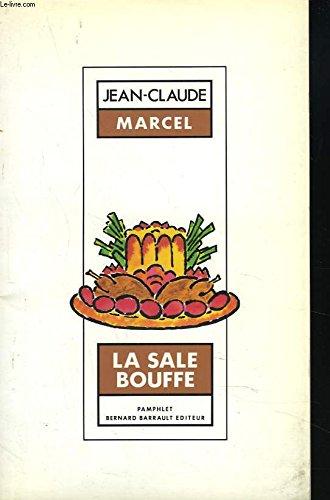 9782736001216: La Sale bouffe