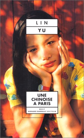 Une Chinoise a Paris (French Edition): Yu Lin