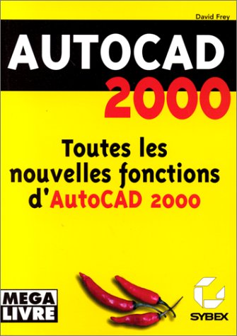 AutoCAD 2000 (9782736133917) by David Frey