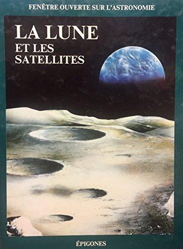 9782736623524: Lune et les satellites