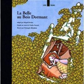 La Belle au bois dormant (9782736629212) by Desclot, Miquel; Perrault, Charles; Abbrederis, Christoph