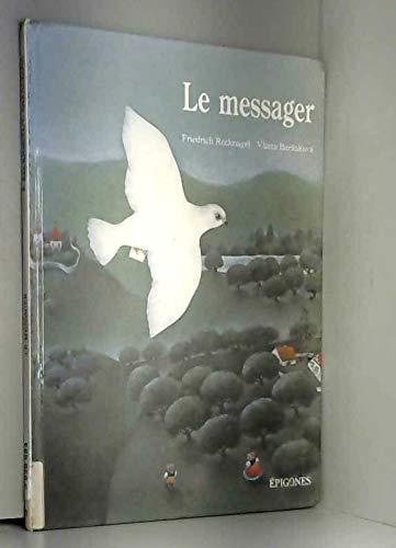 9782736632427: Le messager (Contes epigones)