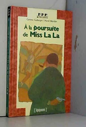9782736646417: A la poursuite de Miss La La