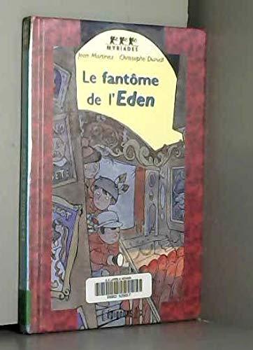 9782736646813: Les chevaliers de la rue : Le fant�me de l'�den