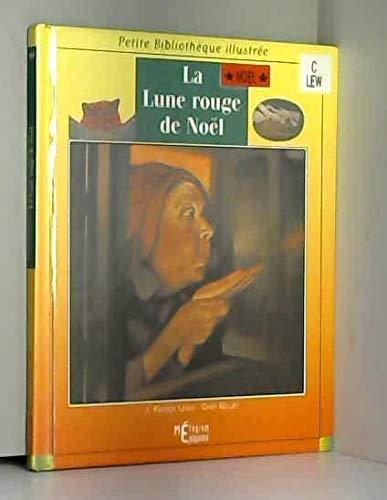 9782736660932: LA LUNE ROUGE DE NOEL