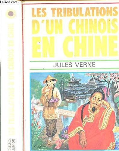 Les Tribulations d'un chinois en Chine: Verne Jules