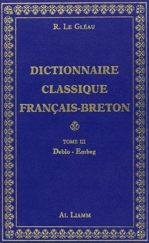 9782736800147: Dictionnaire classique Fran�ais - Breton, volume 3