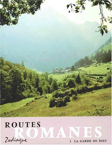 9782736900243: Routes romanes, tome 3. La Garde de Dieu