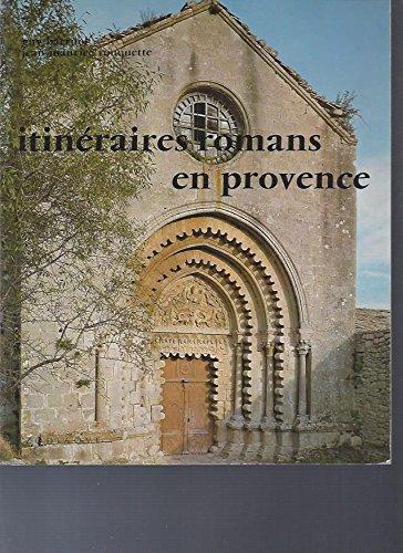 Itinéraires romans en provence: Barruol, Guy ;