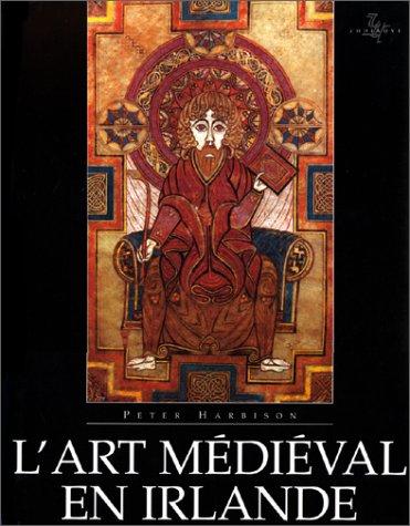 9782736902445: L'art médiéval en Irlande