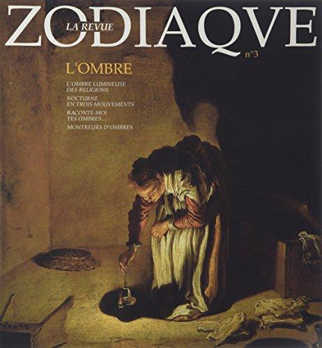 9782736902513: Revue Zodiaque, numéro 3. L'ombre