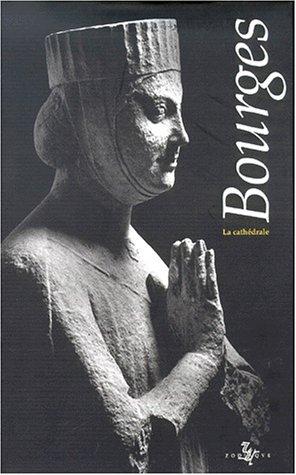 9782736902667: Bourges, la cath�drale