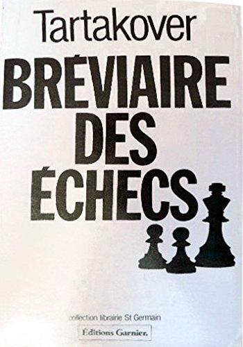 Breviaire des échecs (Librairie St Ge): Editions Garnier