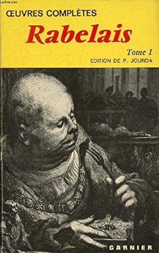 Oeuvres Completes 1 (Classiques Jaun): Rabelais