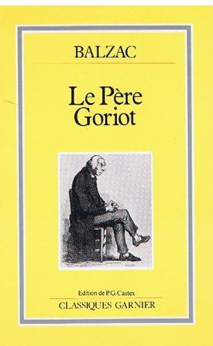Le Père Goriot: Honoré de Balzac