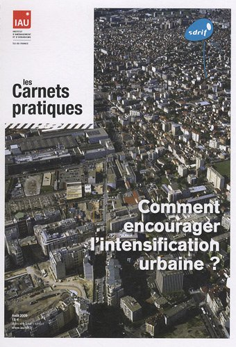 9782737117107: Comment encourager l'intensification urbaine ?
