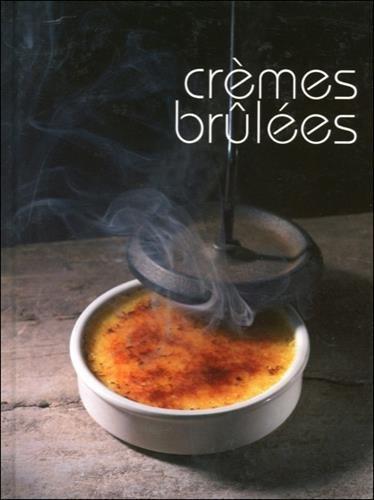 9782737201004: Crèmes brûlées