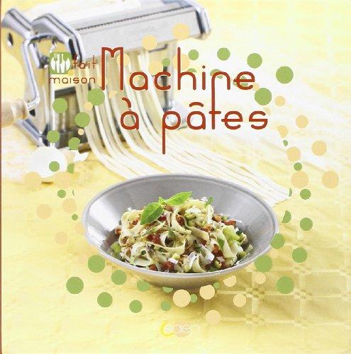 9782737203718: Machine à pâtes