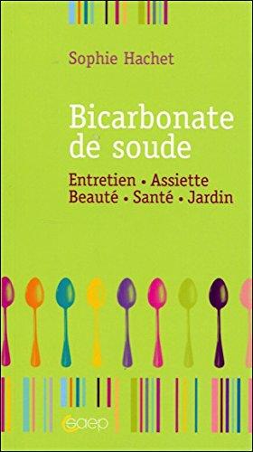 9782737213526: Bicarbonate de soude - Entretien - Assiette - Beaut�...