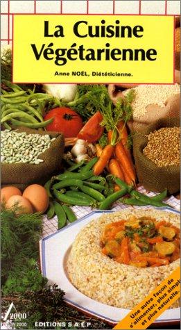 9782737220296: La Cuisine végétarienne