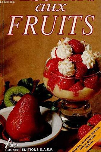 9782737220494: Desserts aux fruits