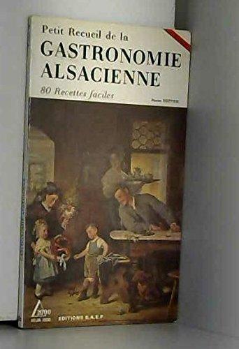 9782737221033: Petit Recueil de la Gastronomie alsacienne, tome 2