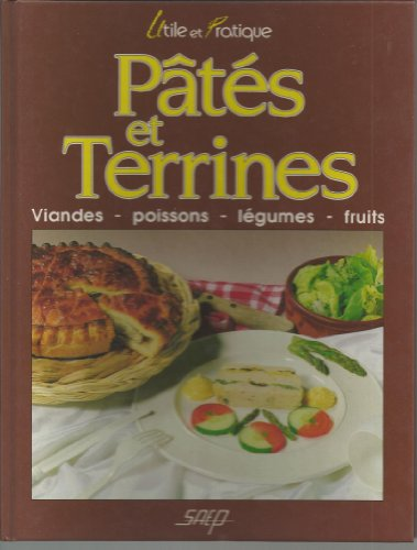 9782737222344: P�t�s et terrines : Viandes, poissons, l�gumes, fruits
