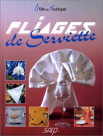 9782737222382: Pliages de serviette