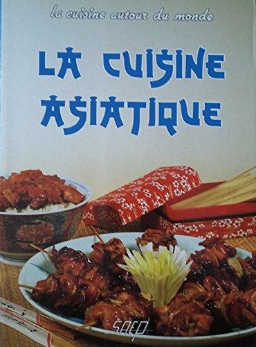Cuisine asiatique abebooks - Livre cuisine asiatique ...