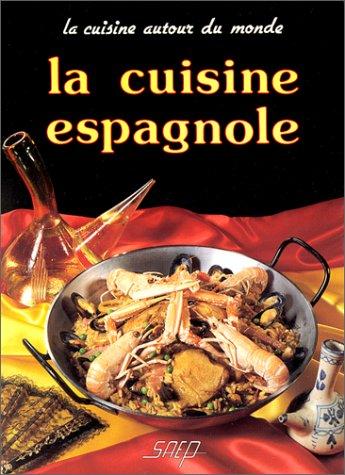 Cuisine espagnole abebooks - La cuisine espagnole expose ...