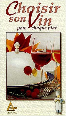 9782737225529: Choisir son vin : pour chaque plat