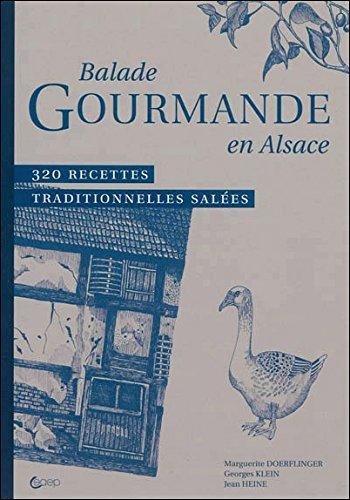 9782737227943: Balade Gourmande en Alsace - 320 recettes traditionnelles salées