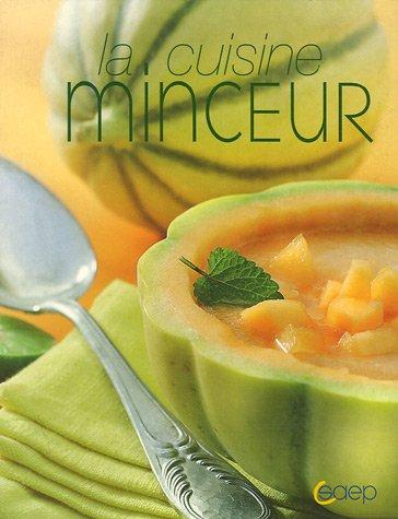 La cuisine minceur: Nadine Jeanne; Laurence