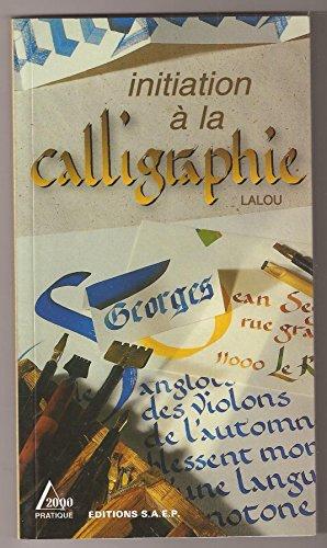 9782737230905: Initiation à la calligraphie