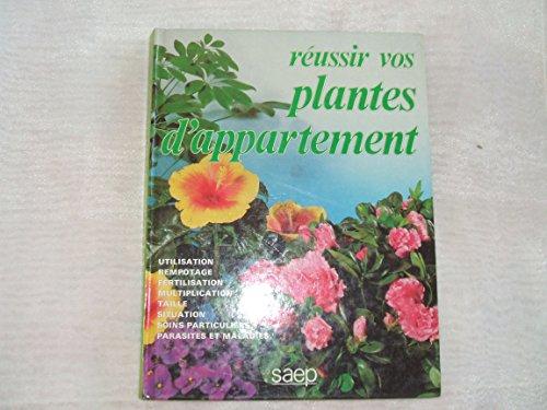 9782737232008: Réussir vos plantes d'appartement