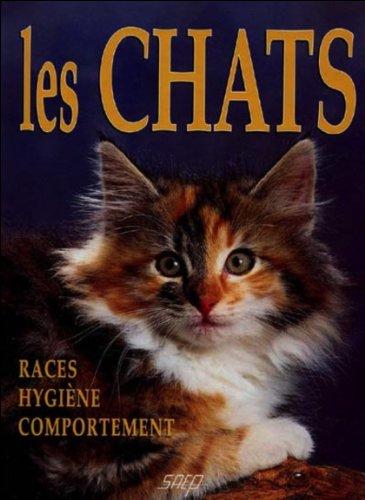 les chats ; races ; hygiene ;: Marie-Luce Hubert, Jean-Louis