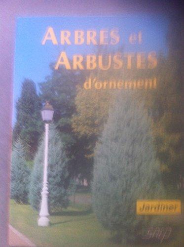 9782737233036: Arbres et arbustes d'ornement