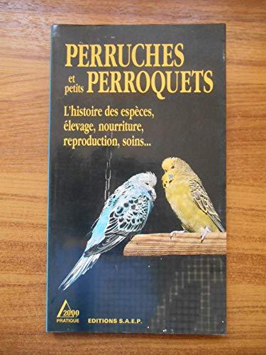 9782737241000: Perruches et Petits Perroquets