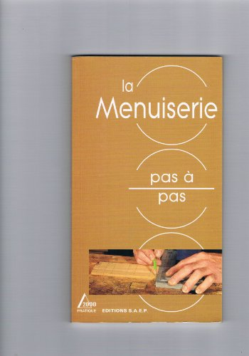 9782737241154: La menuiserie pas a pas (French Edition)