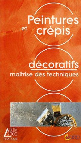 9782737241598: Peintures et crépis décoratifs