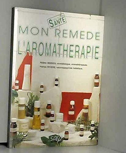 9782737245053: Mon remède, l'aromathérapie