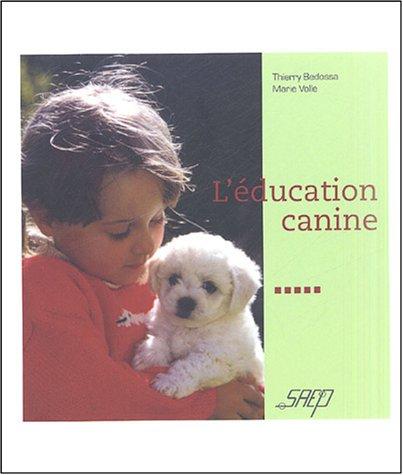 9782737246869: L'éducation canine