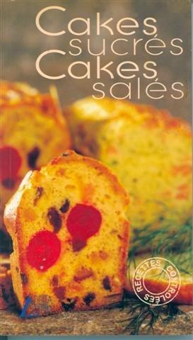 9782737248092: Cakes sucrés, cakes salés