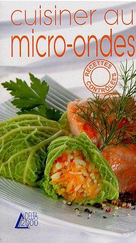 9782737248146: Cuisiner au micro-ondes