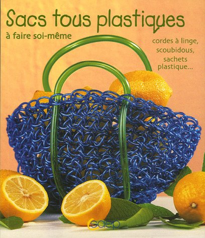 9782737249273: Sacs tous plastiques (French Edition)