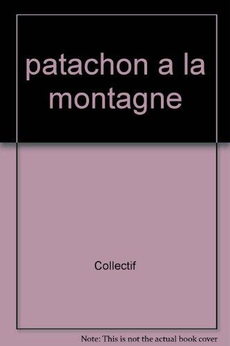 9782737270871: patachon a la montagne
