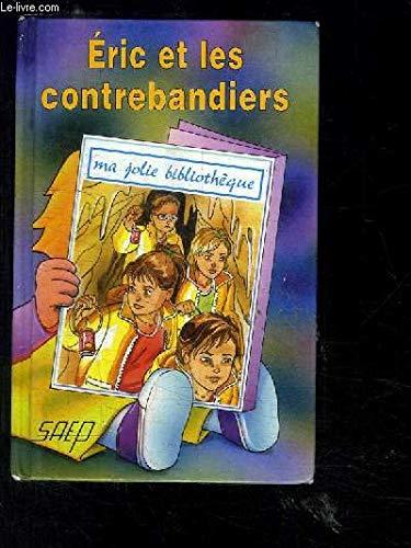 9782737273179: Eric et les Contrebandiers (T. 43)