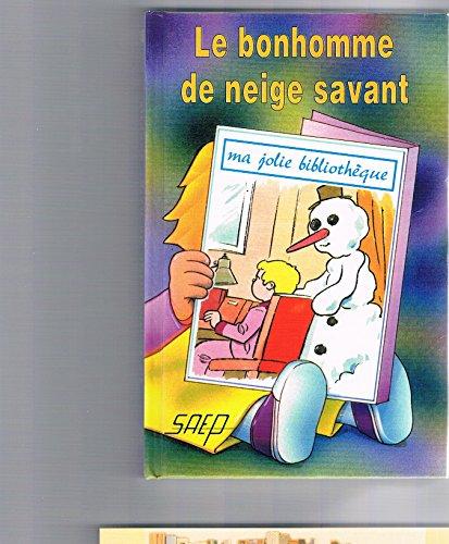 9782737273193: Le Bonhomme de Neige Savant (T. 45)