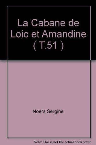 9782737273254: La cabane de Loïc et Amandine