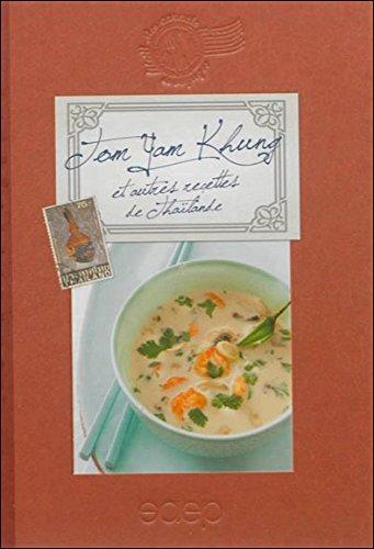 9782737284618: Tom yam khung et autres recettes de Thaïlande